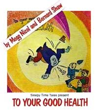 Megg Nicol - To Your Good Health